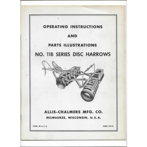 original-allis-chalmers-no-11b-disc-harrows-operating-instructions-parts-list
