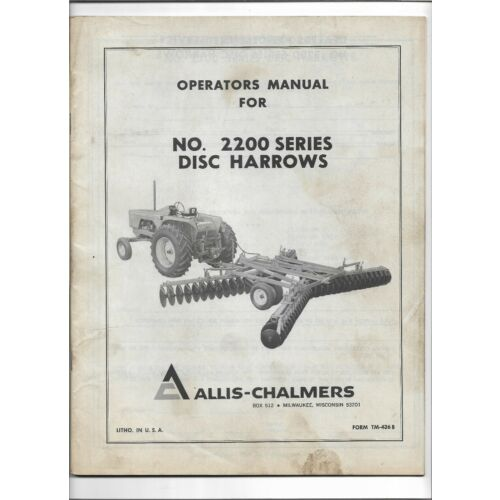 original-oe-allis-chalmers-no-2200-series-disc-harrows-operators-manual-tm436b