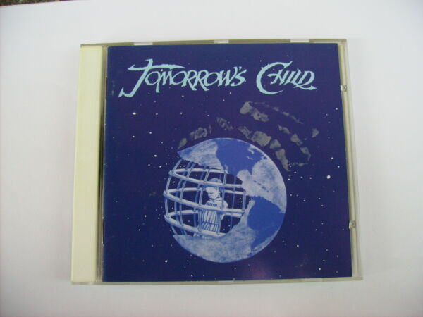 TOMORROW'S CHILD - TOMORROW'S CHILD - CD EXCELLENT CONDITION 1993