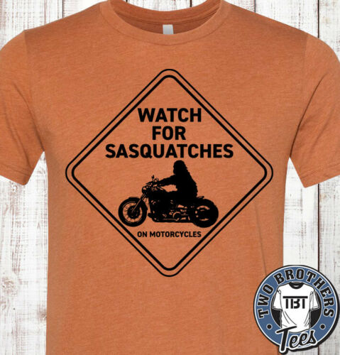 Watch for Sasquatches on Motorcycles T Shirt Bigfoot Harley Davidson NEW