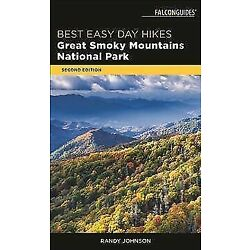 Best Easy Day Hikes Great Smoky Mountains National Park [Best Easy Day Hikes Ser