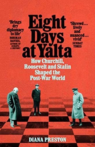 Royaume-UniPreston  Diana-Eight Days At Yalta (How   Roosevelt And Stali BOOK NEUF