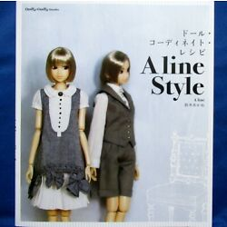 Doll Coordinate Recipes A line Style /Japanese Handmade Doll Clothes Book New!