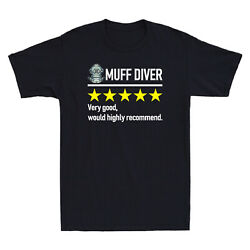 Muff Diver Very Good Would Highly Recommend Funny Rating Men's Cotton T-Shirt
