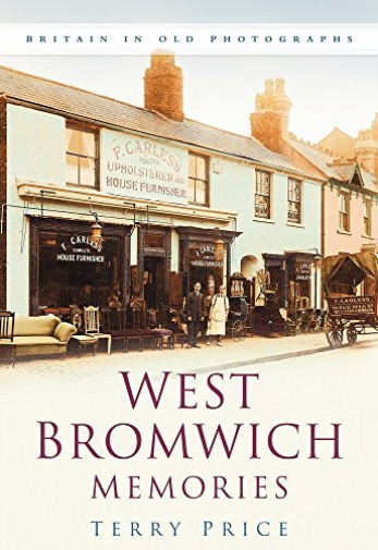 Royaume-UniPrice  Terry-West Bromwich  (Britain In Old Photographs) BOOK NEUF