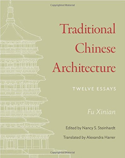 Royaume-UniFu Xinian/ Steinhardt Nancy...-Traditional Chinese Architecture BOOK NEUF