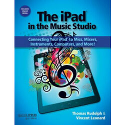 Rudolph & Leonard the iPad in the Music Studio Bam Book: Connecting Your iPad