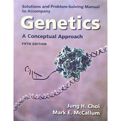 Student Solutions Manual for Genetics: A Conceptual Approach