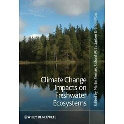 Climate Change Impacts on Freshwater Ecosystems, Hardcover by Kernan, Martin ...