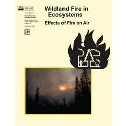 Wildland Fire in Ecosystems : Effects of Fire on Air, Paperback by Sandberg, ...
