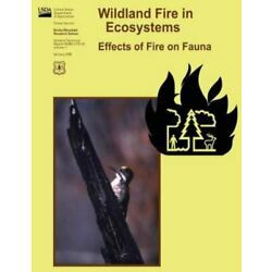 Wildland Fire in Ecosystems : Effects of Fire on Fauna, Paperback by Lyon, L....