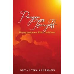 Prayer Thoughts, Paperback by Kaufmann, Orva Lynn, Brand New, Free shipping i...