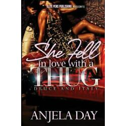 She Fell in Love With a Thug, Paperback by Day, Anjela, Brand New, Free shipp...