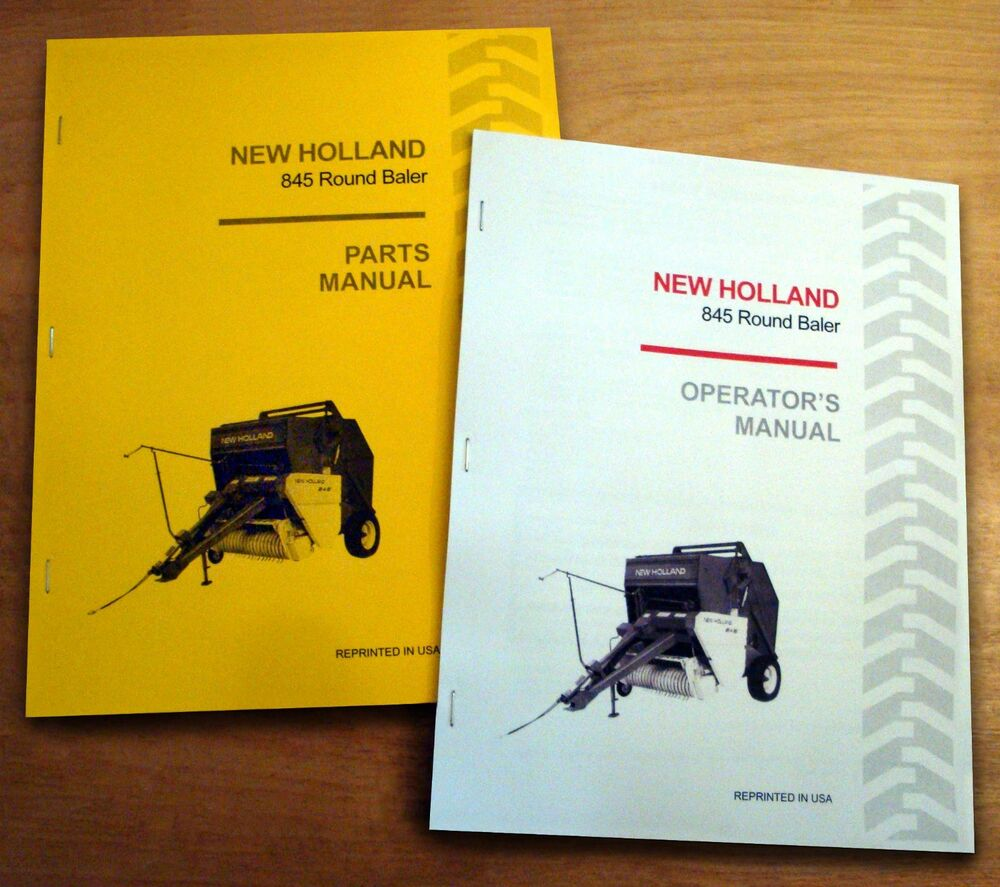 New Holland 845 Round Baler Operator's AND Parts Manual Catalog Book NH |  eBay