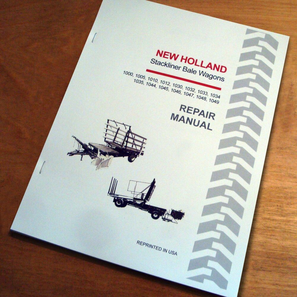 New Holland 1000 1005 1010 1030 1032 1033 1034 Bale Wagon Service Repair  Manual | eBay