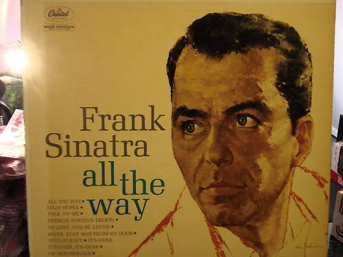 Frank Sinatra All The Way Album Ebay