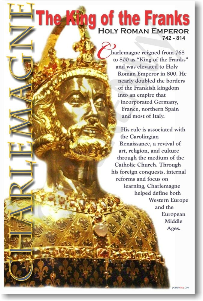 an introduction to the history of charlemagne king of the franks Charlemagne was the king of the franks and the holy roman emperor he was born on april 2, 742 nobody knows where he was born some of the history buffs say that it .