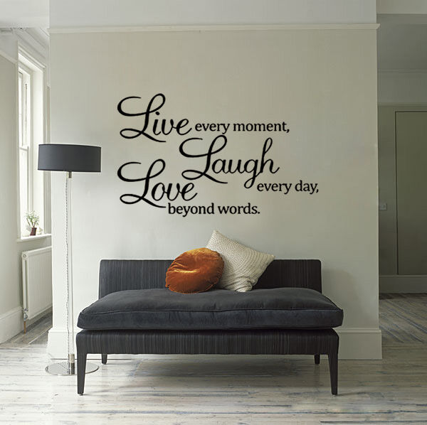 Wall quote vinyl decal live every moment laugh every day for Beyond the wall mural design