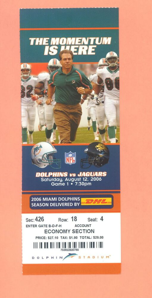 jacksonville jaguars at miami dolphins 2006 ticket stub nick saban. Cars Review. Best American Auto & Cars Review