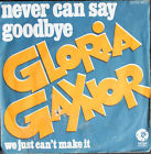"""Vinyle 45T Gloria Gaynor """"Never can say goodbye / We just can't make it"""""""