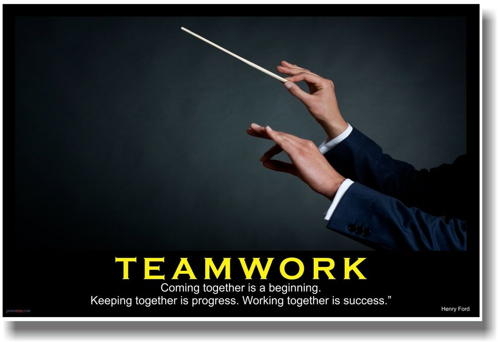 NEW MOTIVATIONAL POSTER -Teamwork - Coming Together is a ...