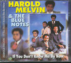 HAROLD MELVIN & BLUE NOTES IF YOU DON'T KNOW ME BY NOW CD SEALED SIGILLATO