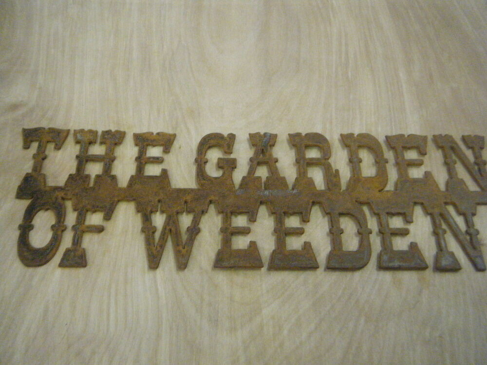 Free shipping rustic rusted metal garden of weeden sign - Watch over the garden wall online free ...