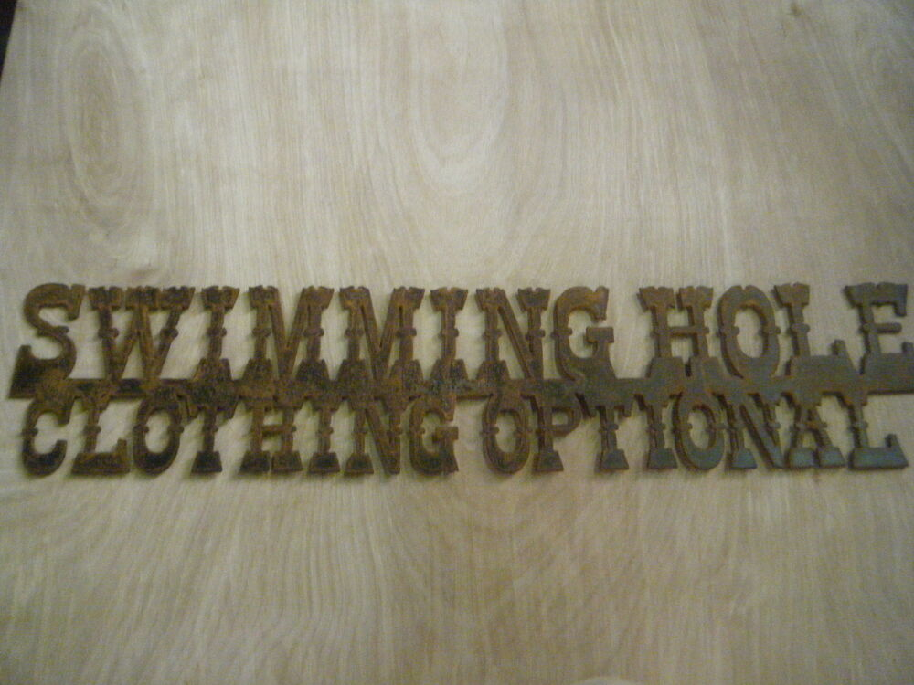 Free Shipping Rusted Metal Swimming Hole Clothing Optional