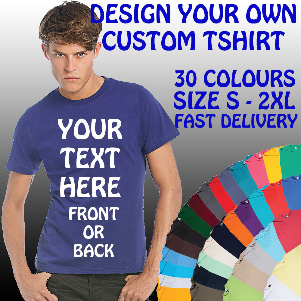 Design your own t shirt ebay - Design Your Own T Shirt Quick Delivery Your Custom Text Printed On A Personalised T