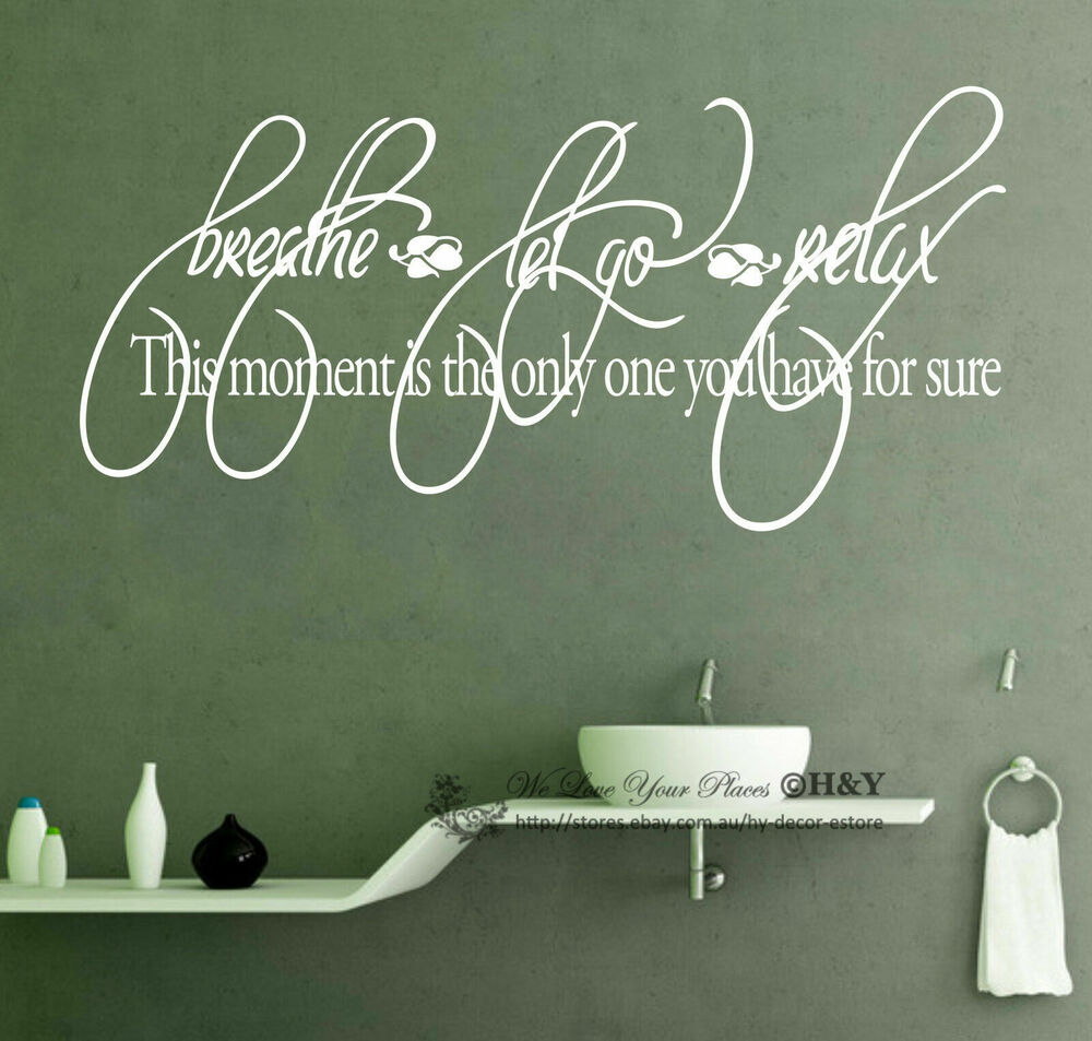 Breath let it go relax bathroom wall art quote removable for Bathroom wall decor quotes