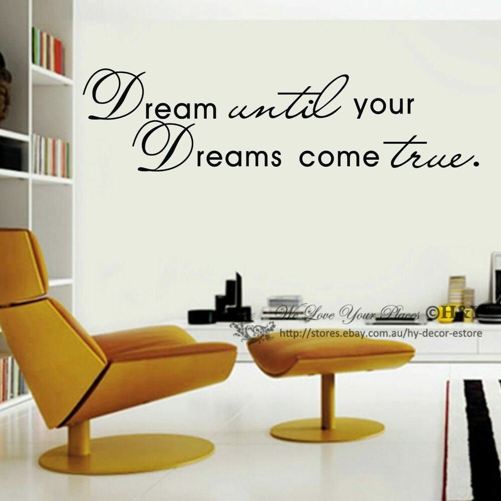 Dream until your Dreams come true Wall Art Quote Removable ...
