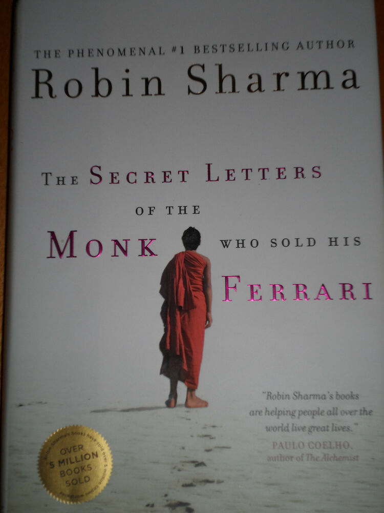 The Secret Letters Of The Monk Who Sold His Ferrari By