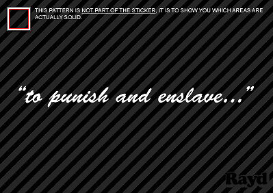 2x 12 Quot To Punish And Enslave Sticker Die Cut Decal Self