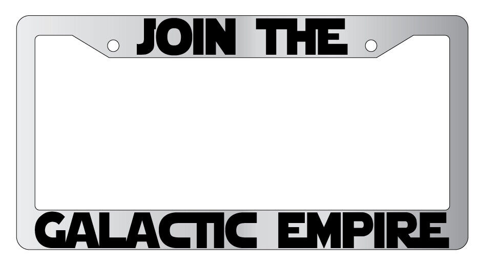 chrome license plate frame join the galactic empire auto accessory star wars 77 ebay