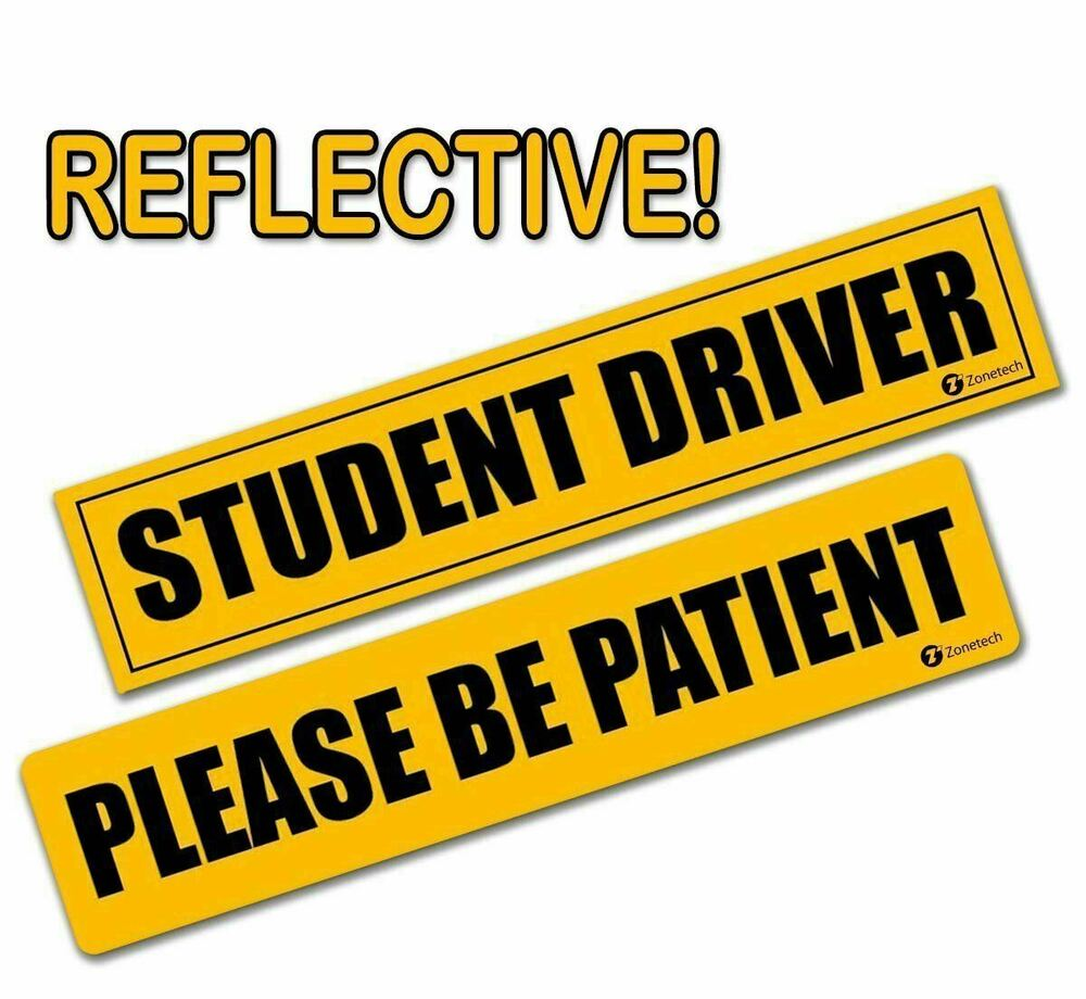 zone tech please be patient and student driver bumper reflective magnets signs ebay. Black Bedroom Furniture Sets. Home Design Ideas
