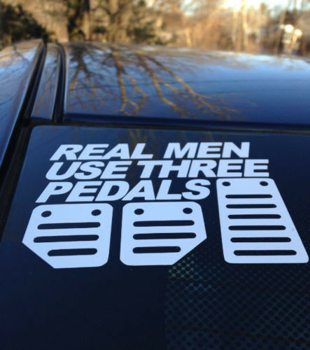 Real Men Use Three Pedals Vinyl Window Car Truck Sticker