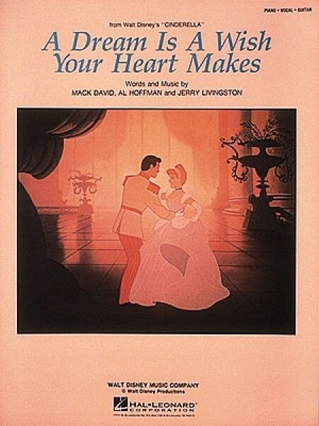 A Dream Is a Wish Your Heart Makes Sheet Music From Walt ... A Dream Is A Wish Your Heart Makes Images