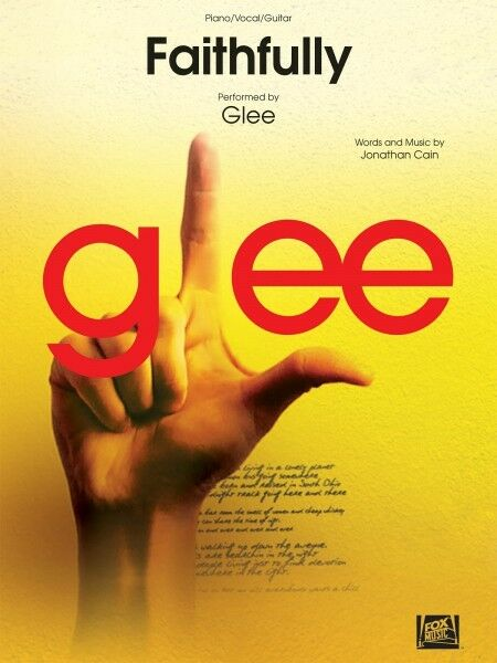 Faithfully Sheet Music Performed In Glee Piano Vocal Journey New