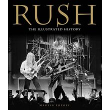 Rush The Illustrated History Book Hardcover NEW 000121130