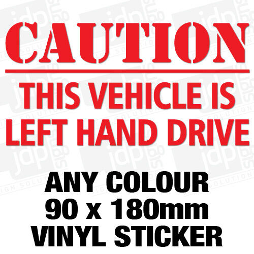 Caution This Vehicle Is Left Hand Drive Vinyl Car Truck