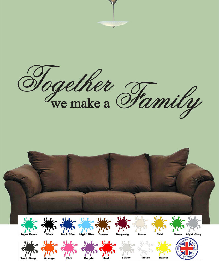 together we make a family wall art quotes wall stickers wall stickers quotes bedroom ebay