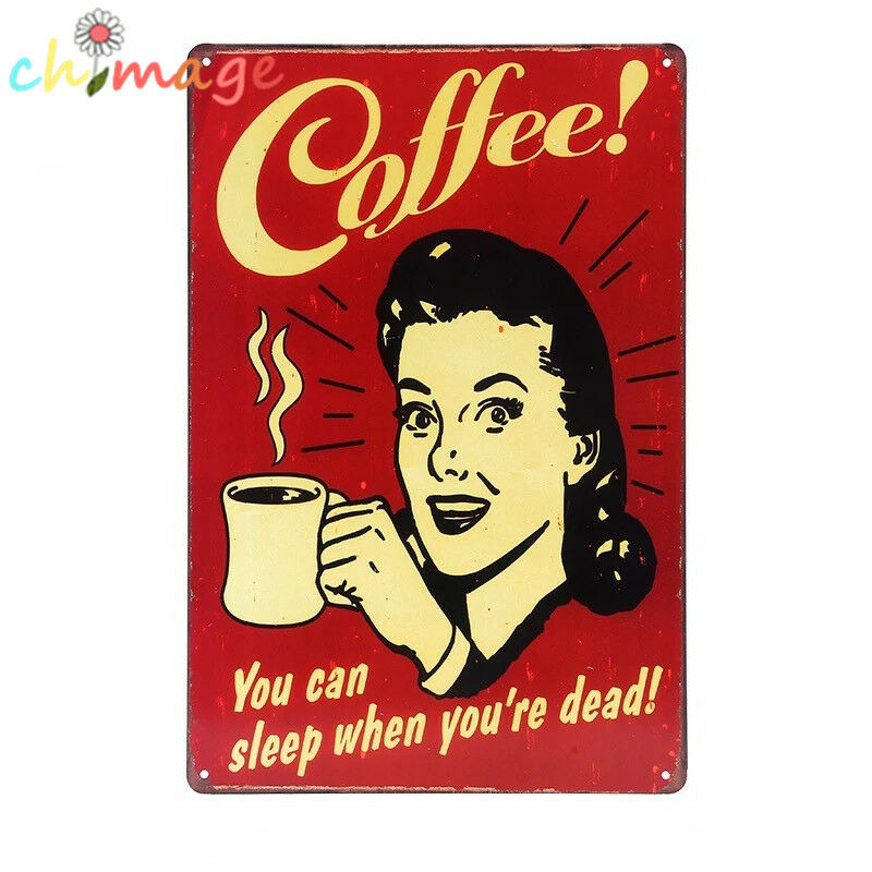 Coffee Posters Retro ~ Coffee sleep vintage tin sign bar pub home wall decor