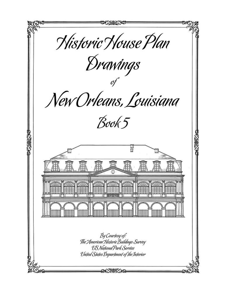 Historic house plan drawings of new orleans books 1 5 for Home plan books