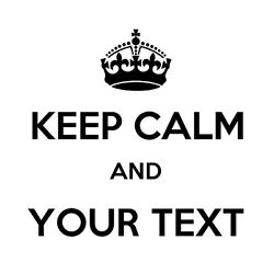 KEEP CALM and YOUR TEXT Vinyl Decal  - CUSTOM Window Wall Sticker Graphics