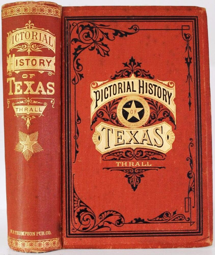 1885 PICTORIAL HISTORY OF TEXAS THE ALAMO INDIAN WARS