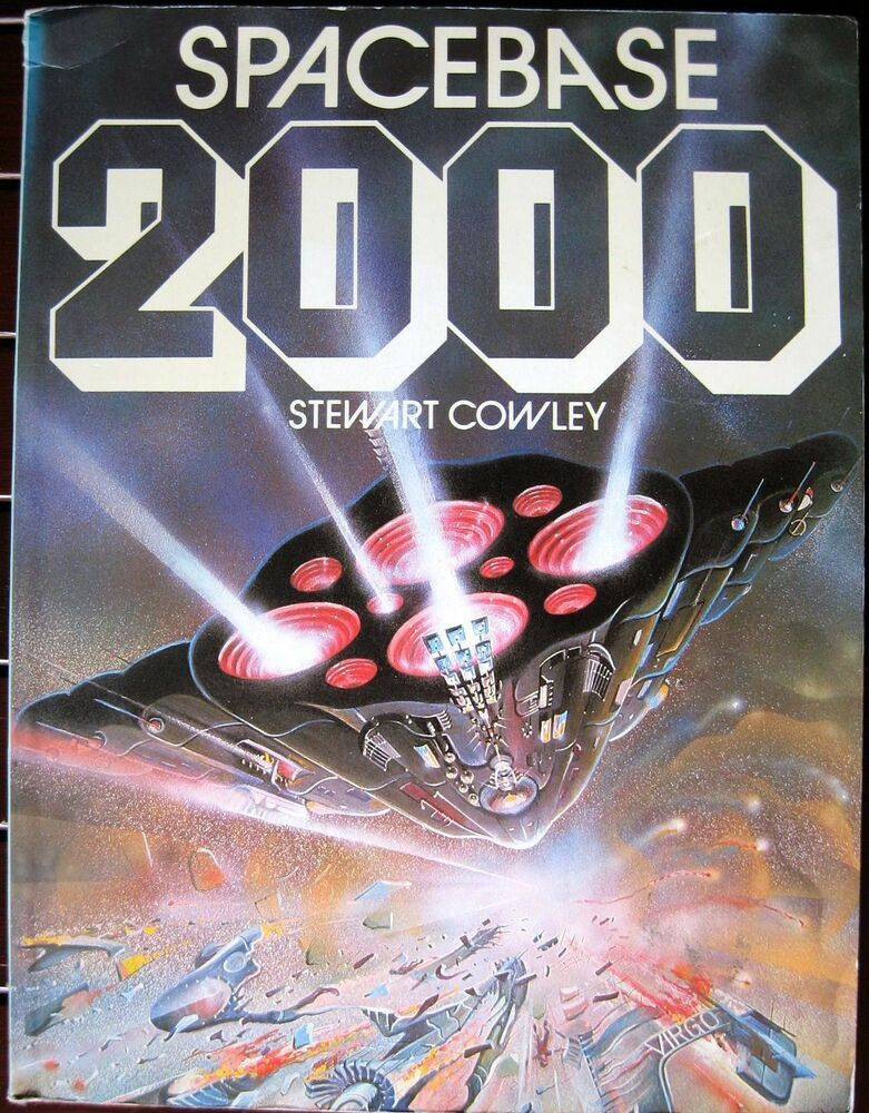 SPACEBASE 2000 By Stewart Cowley - Softcover-First US Edition 1985 Free Shipping