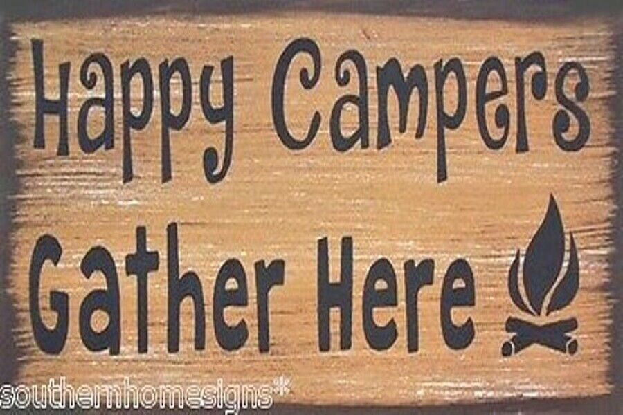 Happy Campers Gather Here Camping Rustic Primitive Country ...
