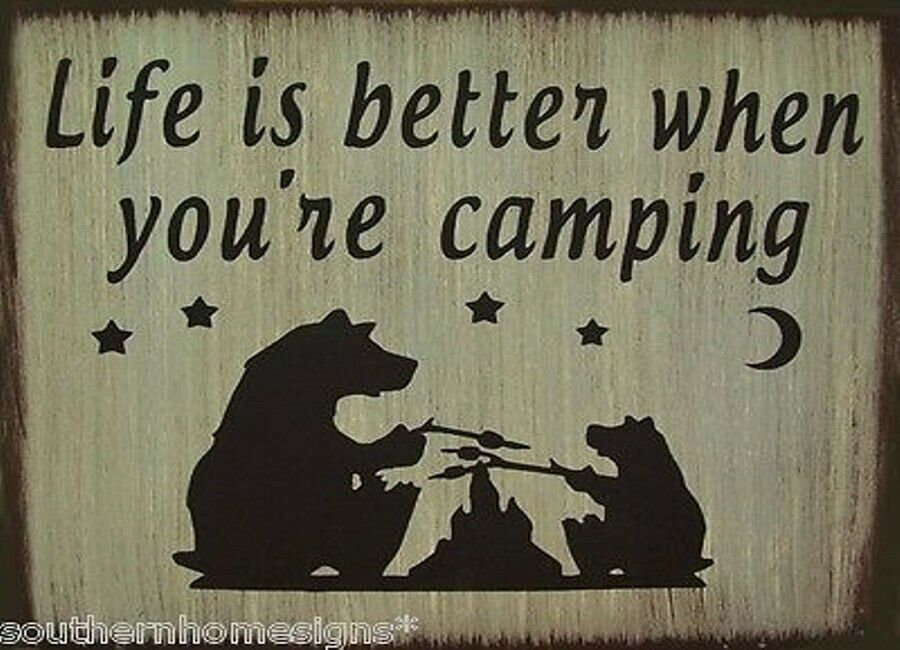 Life is better when you 39 re camping rustic primitive for Life is good home decor