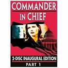 Commander In Chief: The Inaugural Edition - Part 1 (DVD, 2006, 2-Disc Set)
