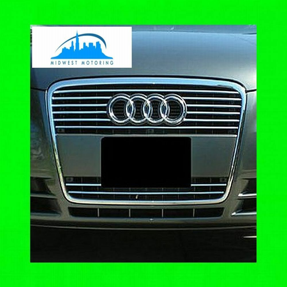 2005-2008 AUDI A6 CHROME TRIM FOR GRILL GRILLE 5YR